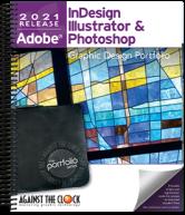 Graphic Design Portfolio 2021: InDesign, Illustrator and Photoshop